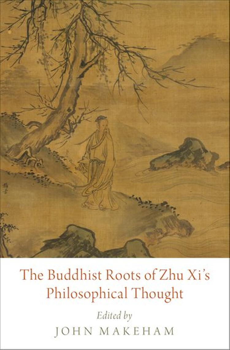 The Buddhist Roots of Zhu Xi's Philosophical Thought